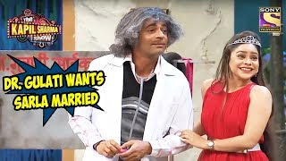 Dr. Gulati Wants To Get Sarla Married - The Kapil Sharma Show