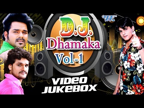 Xxx Mp4 DJ Dhamaka Vol 1 Pawan Singh Khesari Lal Video JukeBOX Bhojpuri Hit Songs 2016 New 3gp Sex