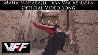 Maha Maharaju - Vaa Vaa Vennila Official Video Song  | Vishal, Hansika | Sundar C | Hip Hop Tamizha