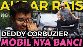 MOBIL MEWAH TAPI BANCI!!!! DEDDY CORBUZIER!! (KATA AKBAR RAIS) 😡😡