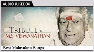 MS Viswanathan Malayalam Hits Collection | Tribute To MSV | Best Songs Jukebox