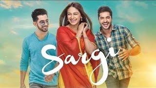 SARGI (Official Trailer) - Jassi Gill   Babbal Rai   Rubina Bajwa   Neeru Bajwa   Lokdhun Punjabi