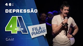 FILA DE PIADAS - DEPRESSÃO - #46 - Feat:. Mauricio Meireles