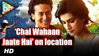 Tiger Shroff | Kriti Sanon On The Sets Of 'Chal Wahan Jaate Hain'