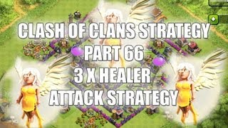 Clash of Clans - Part 66 - 3 x Healer Terminator Attack Strategy