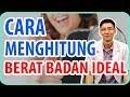Download Video Download Cara Menghitung Berat Baran Ideal 3GP MP4 FLV