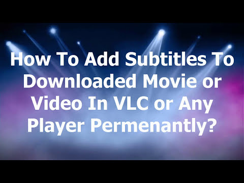Xxx Mp4 How To Add Subtitles To A Downloaded Movie Or Video In VLC Or Any Media Player 3gp Sex