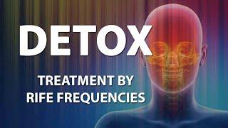Detox - RIFE Frequencies Treatment - Energy & Quantum Medicine with Bioresonance