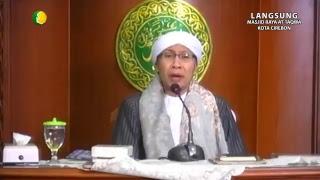 Buya Yahya - Kajian Kitab Al-Hikam | Senin 31 Juli 2017