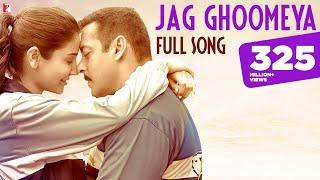 Jag Ghoomeya - Full Song | Sultan | Salman Khan | Anushka Sharma | Rahat, Vishal & Shekhar, Irshad K