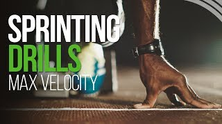Sprinting Drills - Increase Speed | Max Velocity