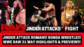 JINDER MAHAL Attacks Roman Reigns!!! | RONDA Raw Fight!!! | WWE Raw 21 May Highlights & Preview!!! |