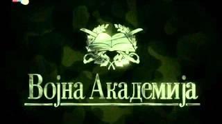 Vojna Akademija (Uvodna spica)
