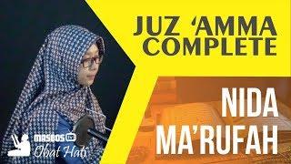 Juz 'Amma Full  - Nida Ma'rufah | Beautiful Qur'an Reciting | masbosTV - Obat Hati