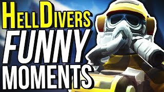 FUNNIEST CO-OP GAME EVER! - HELLDIVERS FUNNY MOMENTS