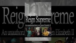 Queen Elizabeth II: Reign Supreme