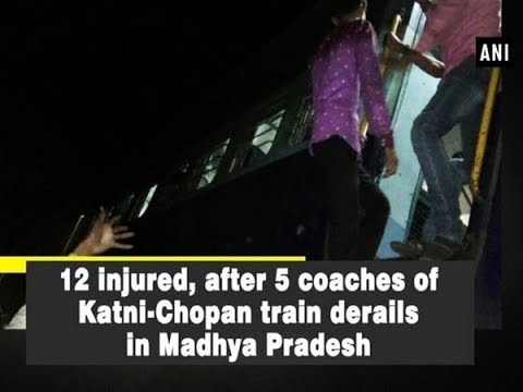 Xxx Mp4 12 Injured After 5 Coaches Of Katni Chopan Train Derails In Madhya Pradesh 3gp Sex