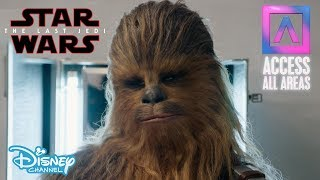 Access All Areas | Star Wars: The Last Jedi – Grooming Chewie | Official Disney Channel UK