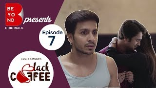 Beyond Originals | Webseries | Black Coffee - Episode 7 | The Epilogue
