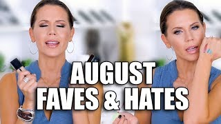 AUGUST FAVORITES ... and Hate it's!!!