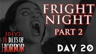 Fright Night Part 2 (1988) - 31 Days of Horror | JHF