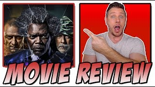 Glass (2019) - Movie Review (Spoiler-Free)