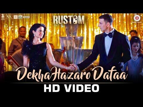 Dekha Hazaro Dafaa - Rustom    Akshay Kumar & Ileana D'cruz   Arijit Singh & Palak Muchhal