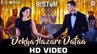 Dekha Hazaro Dafaa - Rustom  | Akshay Kumar & Ileana D'cruz | Arijit Singh & Palak | Jeet Gannguli