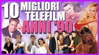I 10 MIGLIORI TELEFILM ANNI '90