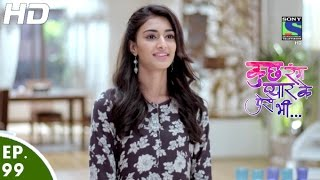 Kuch Rang Pyar Ke Aise Bhi - कुछ रंग प्यार के ऐसे भी - Episode 99 - 15th July, 2016