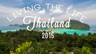 Living The Life: Thailand