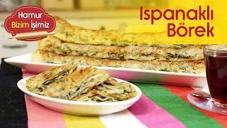 Ispanaklı Börek Tarifi - Börek Tarifleri