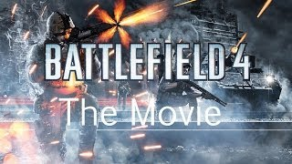 Battlefield 4 - The Movie - All Story and Cutscenes - Full 1080p HD {Includes All 3 Endings}