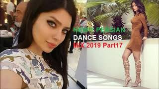 NEW!!! PERSIAN DANCE SONGS MIX 2019 Part17