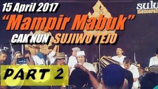 "Suluk Maleman edisi 15 April 2017""Mampir Mabuk""part 2"