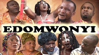 Edomwonyi [Part 1] -  Latest Edo Movies 2016