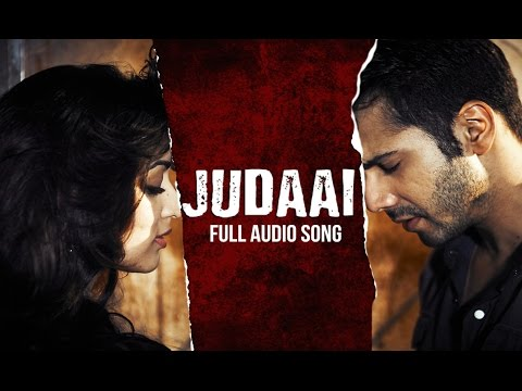 Xxx Mp4 Judaai Audio Song Badlapur Varun Dhawan Yami Gautam Nawazuddin Siddiqui 3gp Sex