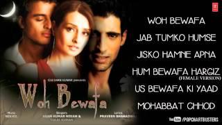 Woh Bewafa Full Songs Jukebox 2   Hits Of Agam Kumar Nigam & Tulsi Kumar