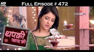 Thapki Pyar Ki - 28th October 2016 - थपकी प्यार की - Full Episode HD