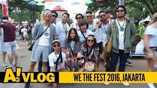 A! Vlog #7: WTF 2016, Jakarta