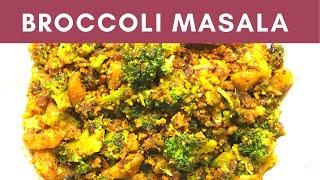 Broccoli Masala Indian style