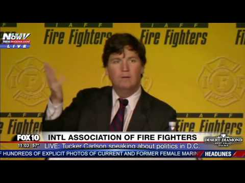 FNN Tucker Carlson GOES IN on DC Politicians Says They Hate Trump IAFF Fire Fighters Conference