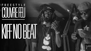 KIFF NO BEAT - Freestyle COUVRE FEU sur OKLM Radio 13/06/18