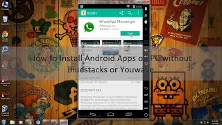 How to install Android Apps on PC without Bluestacks or Youwave