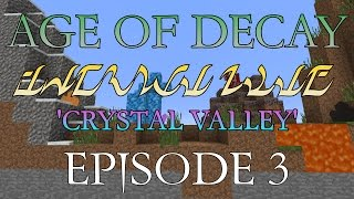 Age of Decay: Crystal Valley 3. Delicious Saturation