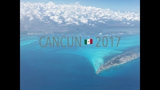 Cancun 2017 (4K)