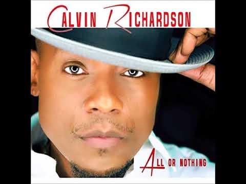 Xxx Mp4 Calvin Richardson Can 39 T Let Go Acoustic Version 3gp Sex