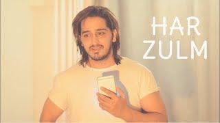 Sajjad Ali - Har Zulm | Fan Farmayish | Qazi Touqeer