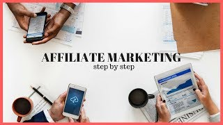 Affiliate Marketing For Dummies - Step by Step