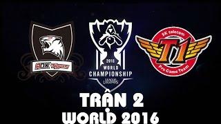 [Trận 2] ROX VS SKT | Bán Kết Chung Kết Thế Giới 2016